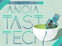 1r. Anoia Tast-Tech: mostra tecnològica