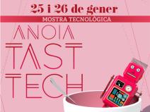 3r Anoia Tast-Tech: mostra tecnològica