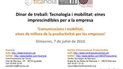 Comunicacions i mobilitat, eines de millora de la productivitat per les empreses