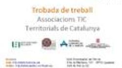 Trobada de Treball d'Associacions TIC Territorials de Catalunya