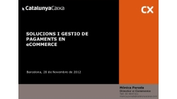 Solucions i gestió de pagaments en e-commerce - CatalunyaCaixa