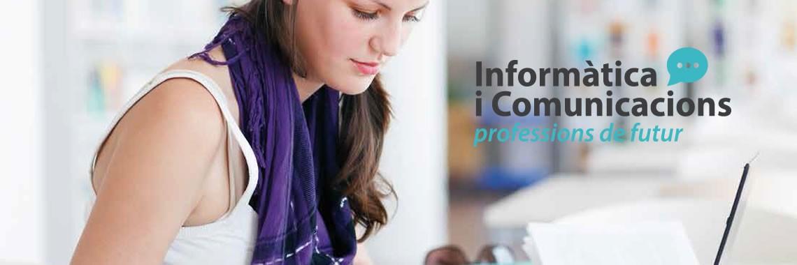 Informàtica i comunicacions, professions de futur